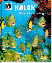 Mi Micsoda - Halak - Víz alatti csodavilág