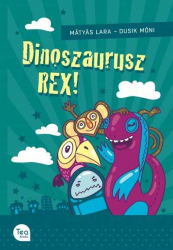Dinoszaurusz REX!