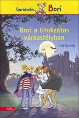 Bori a titokzatos várkastélyban - Barátnőm, Bori regények