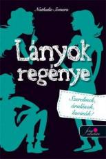 Lányok regénye 2. - Szerelmek, árulások, lavinák