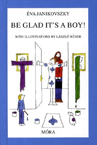 Be glad it's a boy!