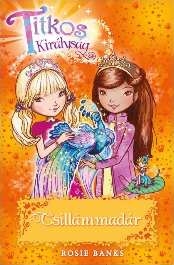 Titkos királyság 21. - Csillámmadár