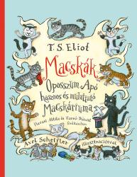 Macskák - Oposszum Apó hasznos és mulattató Macskáriuma