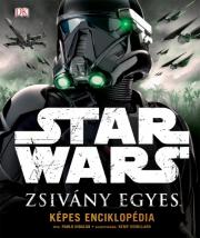 Star Wars - Zsivány Egyes - Képes Útmutató