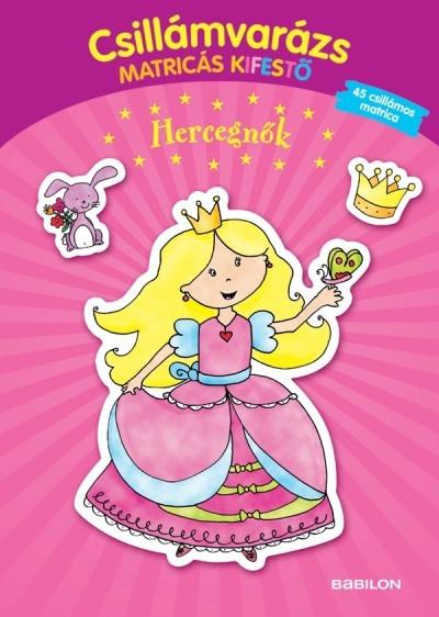 Csillámvarázs matricás kifestő - Hercegnők