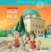 Utazik a család! - Utazik a család - Irány Pécs!