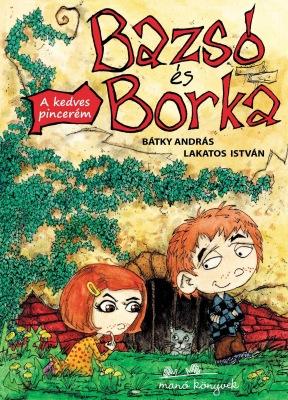 Bazsó és Borka 1. - Bazsó és Borka