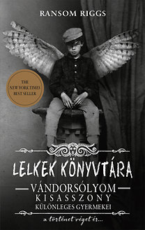 Lelkek könyvtára - Vándorsólyom kisasszony különleges gyermekei 3.