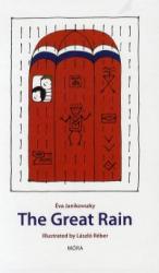 A nagy zuhé - The Great Rain