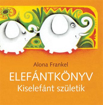 Elefántkönyv - Kiselefánt születik