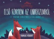 Első könyvem az univerzumról - Hogyan születnek a csillagok? - Eszes róka meséi 1.