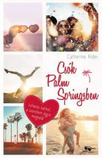 Csók Palm Springsben