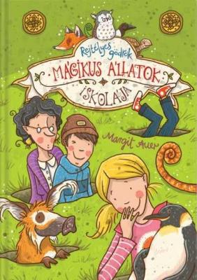 Mágikus állatok iskolája 2. - Rejtélyes gödrök