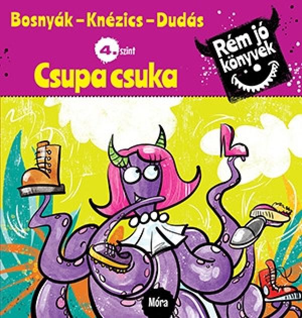 Csupa csuka - Rém jó könyvek 4.