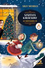 Százéves karácsony - Az időtükrön át