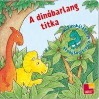 A dinóbarlang titka - Kukucskálókönyv