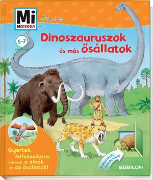 Dinoszauruszok és más ősállatok