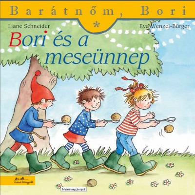 Bori és a meseünnep - Barátnőm, Bori füzetek