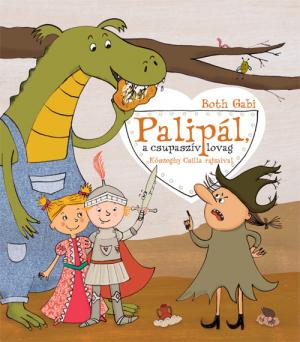 Palipál, a csupaszív lovag
