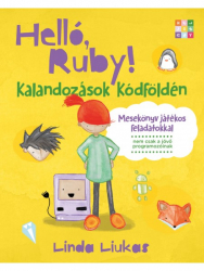 Helló, Ruby! - Kalandozások Kódföldén