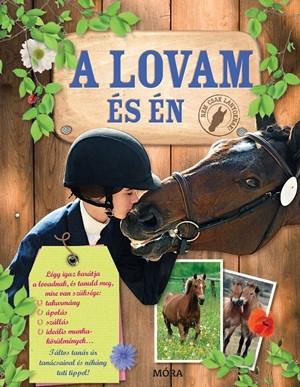 A lovam és Én