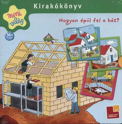 Hogyan épül fel a ház? - Kirakókönyv