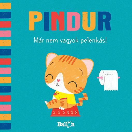 Pindur - Már nem vagyok pelenkás!
