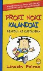Egyedül az osztályban - Profi Noki kalandjai 1.