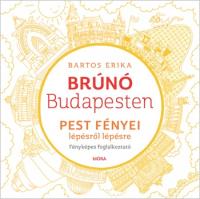 Budapest környéke lépésről lépésre - Fényképes foglalkoztató  - Brúnó Budapesten fényképes foglalkoztató