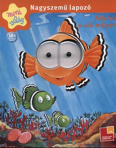 Nagyszemű lapozó - Állatok a víz mélyén
