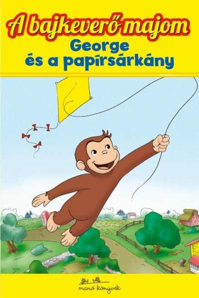 A bajkeverő majom 5. - George és a papírsárkány