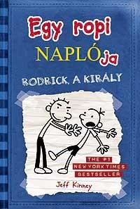Egy ropi naplója 2. - Rodrick, a király