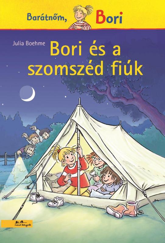 Bori és a szomszéd fiúk - Barátnőm, Bori regények 14.