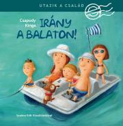Utazik a család! - Irány a Balaton!