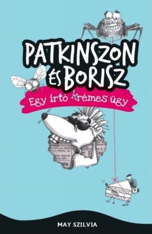 Patkinszon és Borisz - Egy irtó (k)rémes ügy