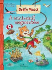 Robin Maccs kalandjai - A minizsiráf megmentése