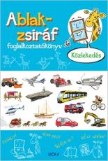 Ablak-zsiráf foglalkoztatókönyv - Közlekedés
