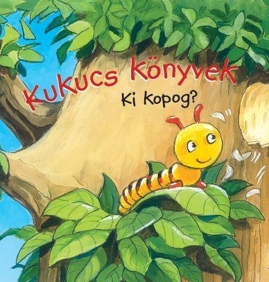 Kukucs Könyvek - Ki kopog?