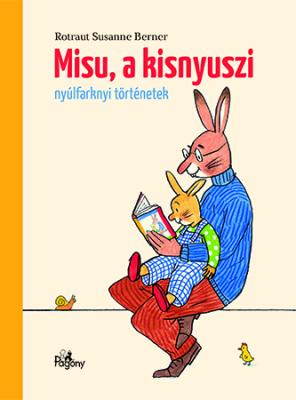 Misu, a kisnyuszi - Nyúlfarknyi mesék
