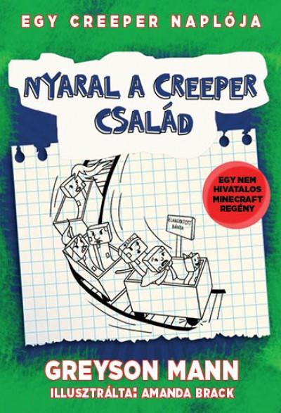 Egy creeper naplója 6. - Nyaral a creeper család
