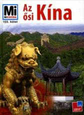 Mi Micsoda - Az ősi Kína
