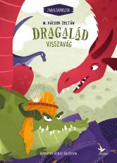 Dragalád visszavág - Zabaszauruszok 4. - Zabaszauruszok 4.