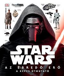 Star Wars - Az ébredő Erő - A képes útmutató