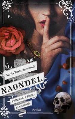 Naondel - Krónikák a Bíborklastromból 2.