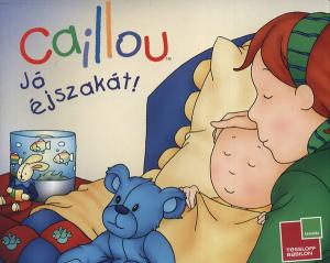 Caillou - Jó éjszakát!