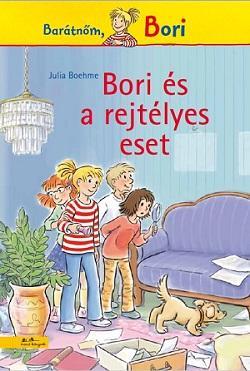 Bori és a rejtélyes eset - Barátnőm, Bori regények