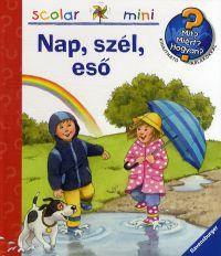 Nap, szél, eső - Mit? Miért? Hogyan? - Mini 27.