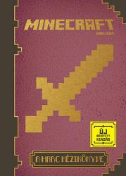 Minecraft - A harc kézikönyve - új, bővített kiadás