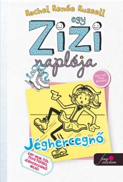 Egy Zizi naplója 4. - Jéghercegnő - Egy nem túl tehetséges Jéghercegnő meséi