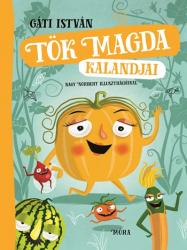 Tök Magda kalandjai